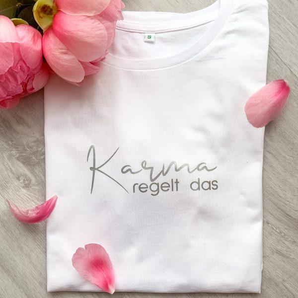 Karma regelt das Shirt