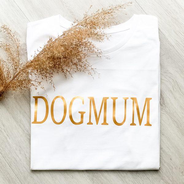 T-Shirt DOGMUM