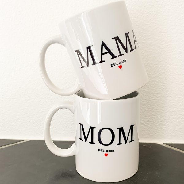 Tasse - MAMA oder MOM Est.